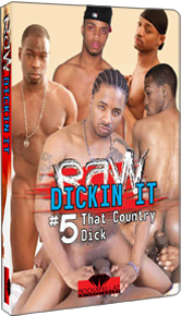 Raw Dickin It #5: That Country Dick