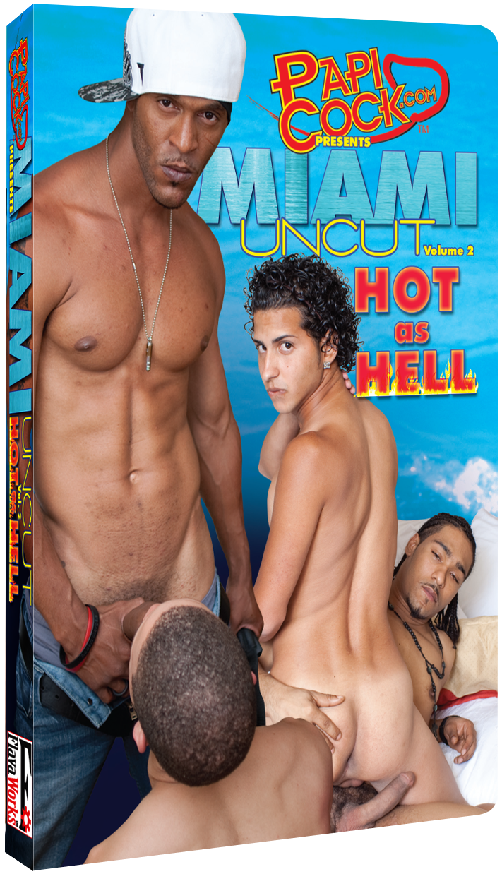 Miami Uncut #2, Hot as Hell