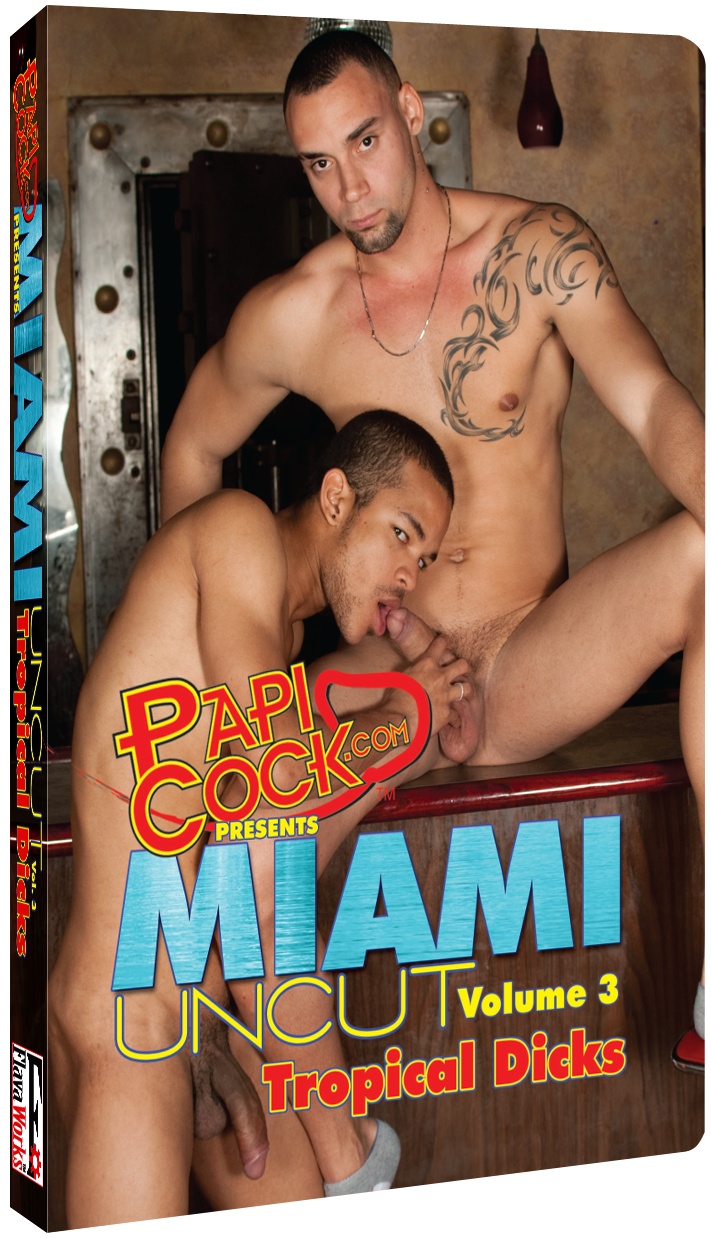 Miami Uncut #3, Tropical Dicks