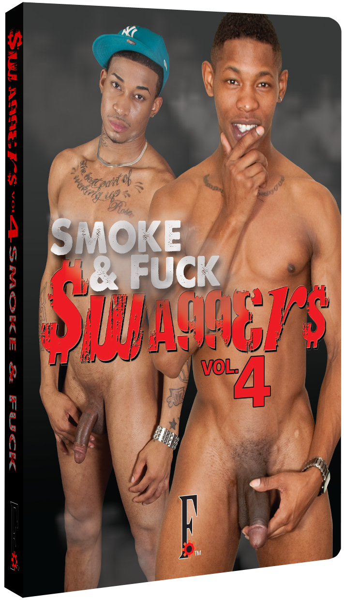 Swaggers #4: Smoke & Fuck