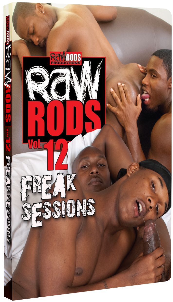 Raw Rods #12: Freak Sessions