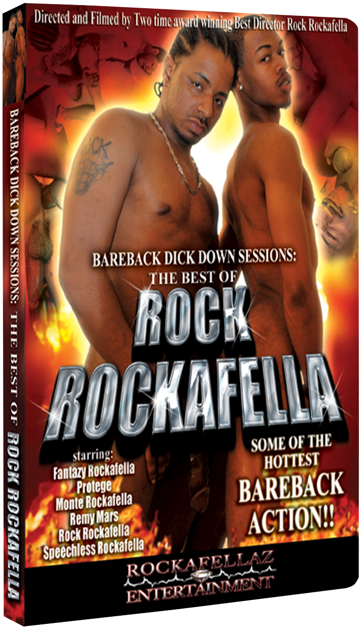 Bareback Dick Down Sessions: Best of Rock Rockafella