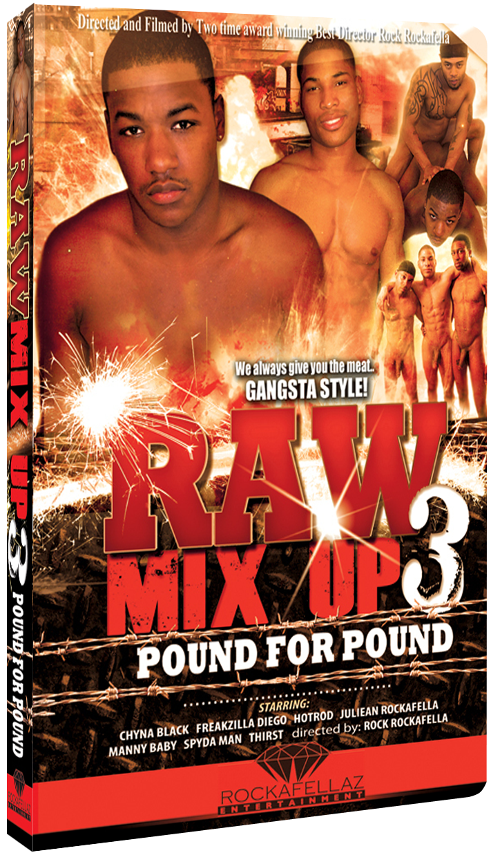 Raw Mix Up Vol. 3: Pound for Pound