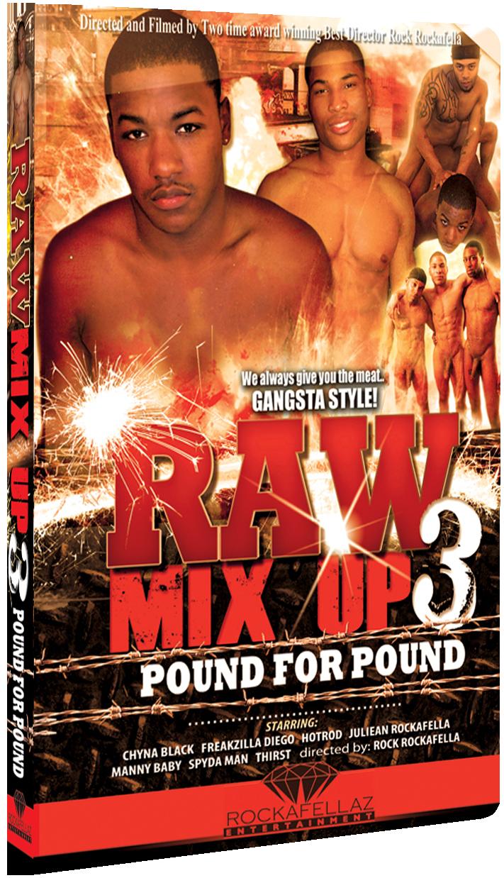 Raw Mix Up Vol. 3: Pound for Pound