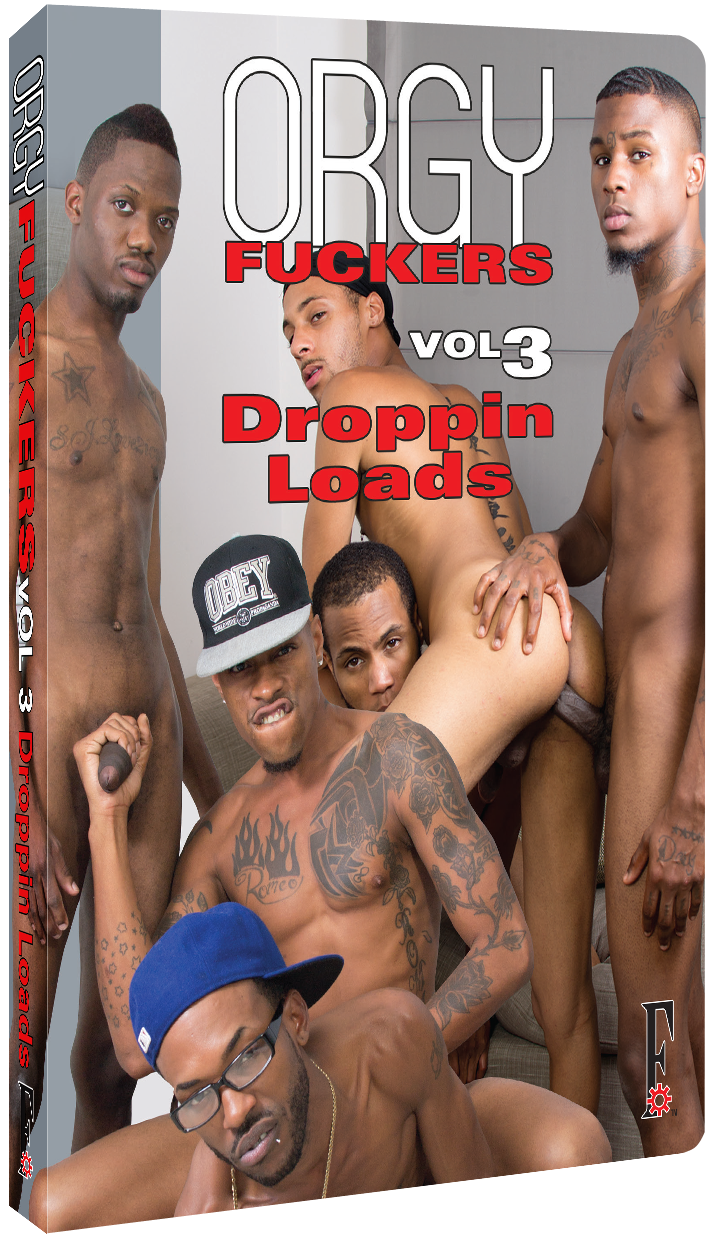 Orgy Fuckers #3: Droppin Loads