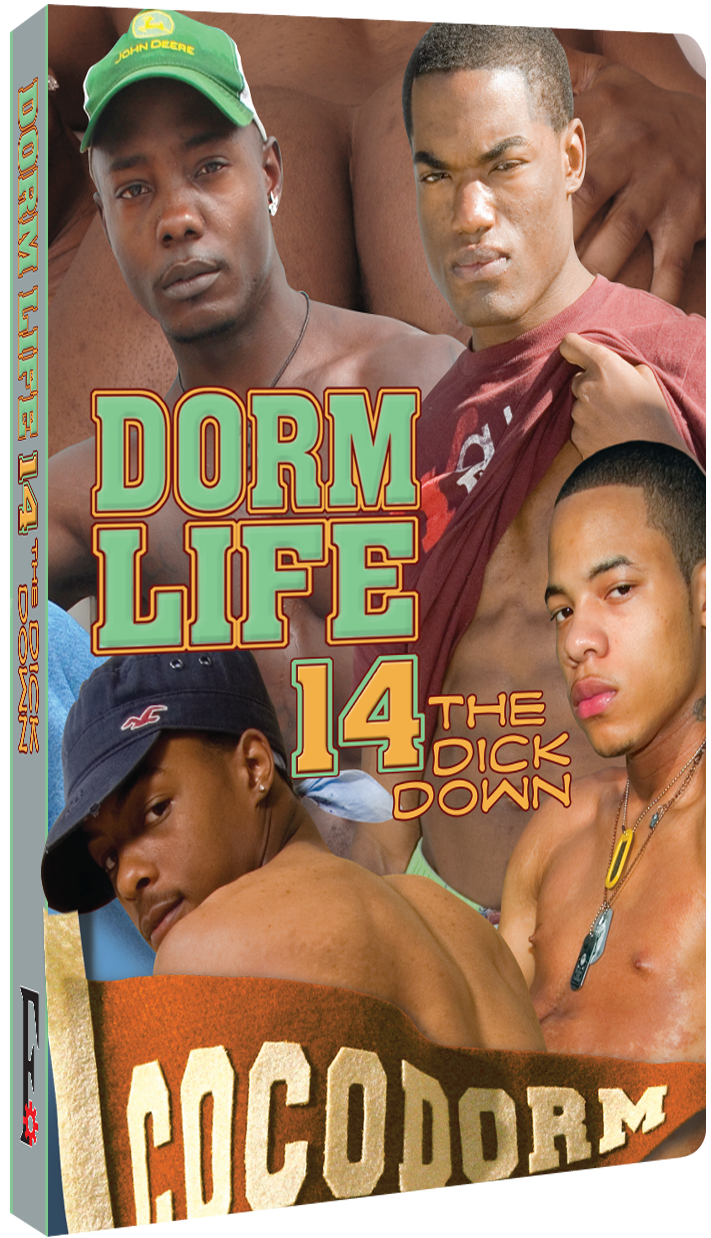 Dorm Life 14 - The Dick Down