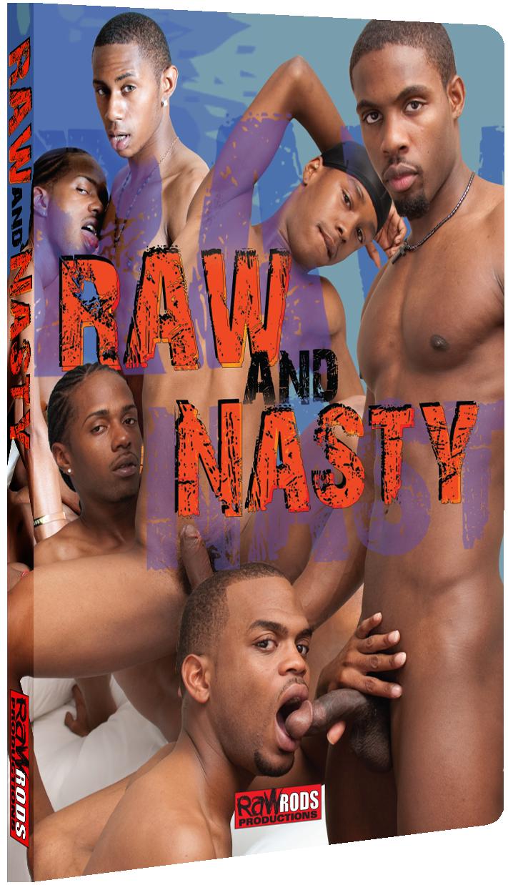 Raw & Nasty