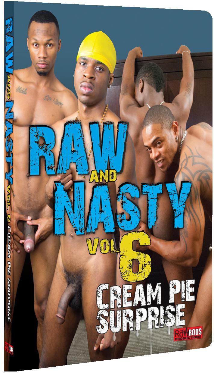 Raw & Nasty 6: Cream Pie Surprise