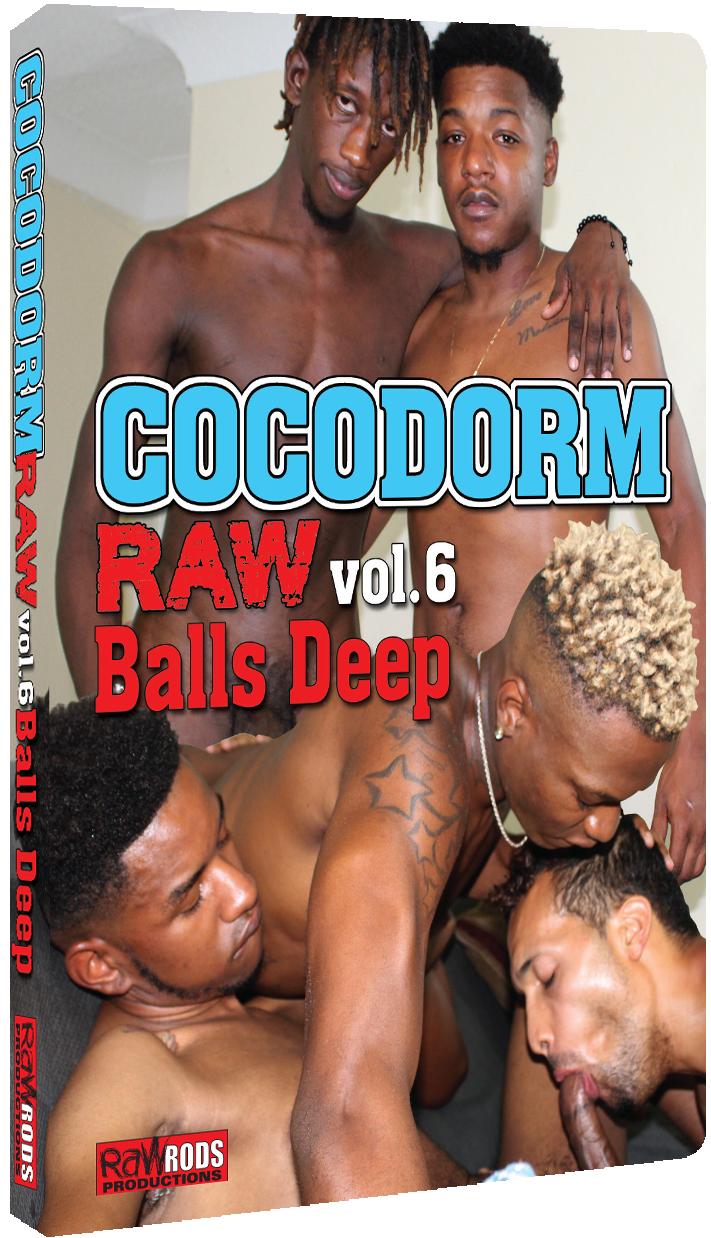 CocoDorm Raw #6: Balls Deep